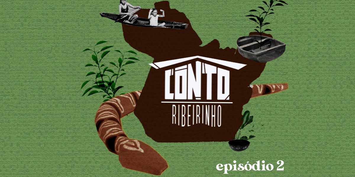 As Cobras Encantadas da Amazônia entram em cena no segundo episódio do podcast Conto Ribeirinho