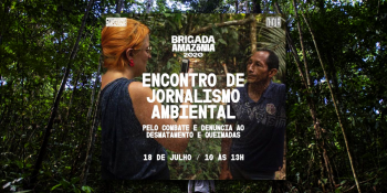 Casa Ninja Amazônia promove encontro de jornalismo ambiental no próximo sábado