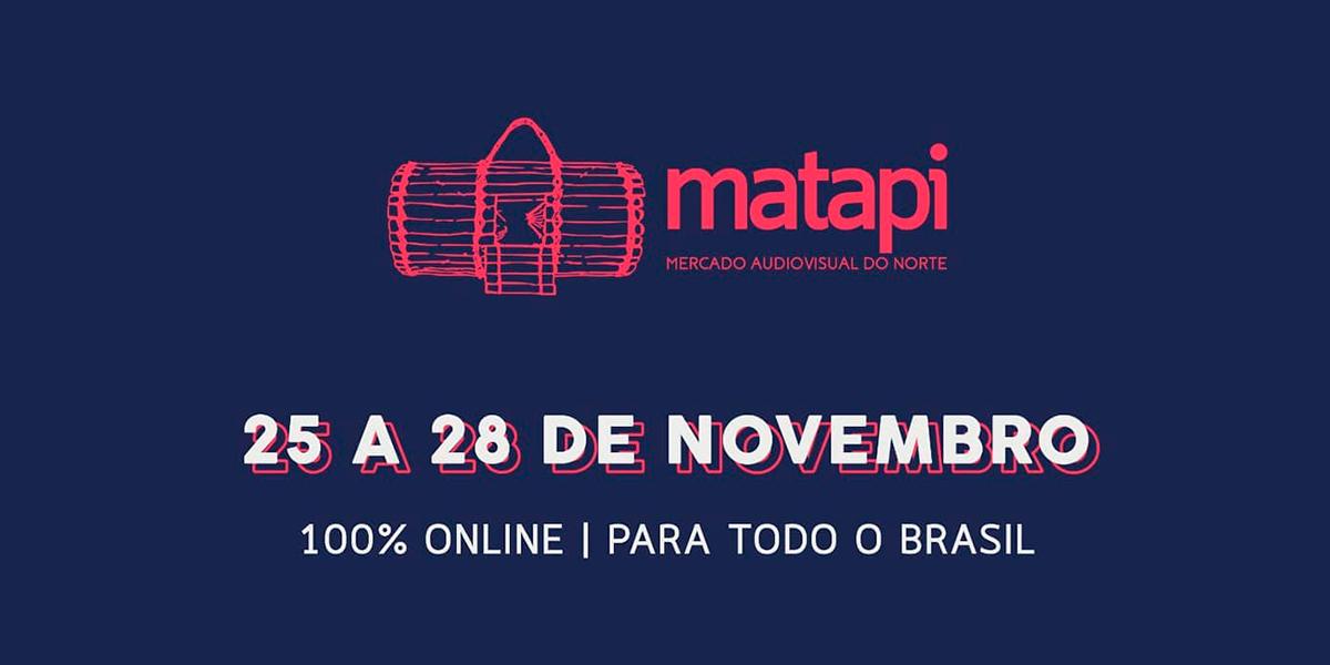 'Matapi – Mercado Audiovisual do Norte' abre inscrições e apresenta programação com convidados de sete países
