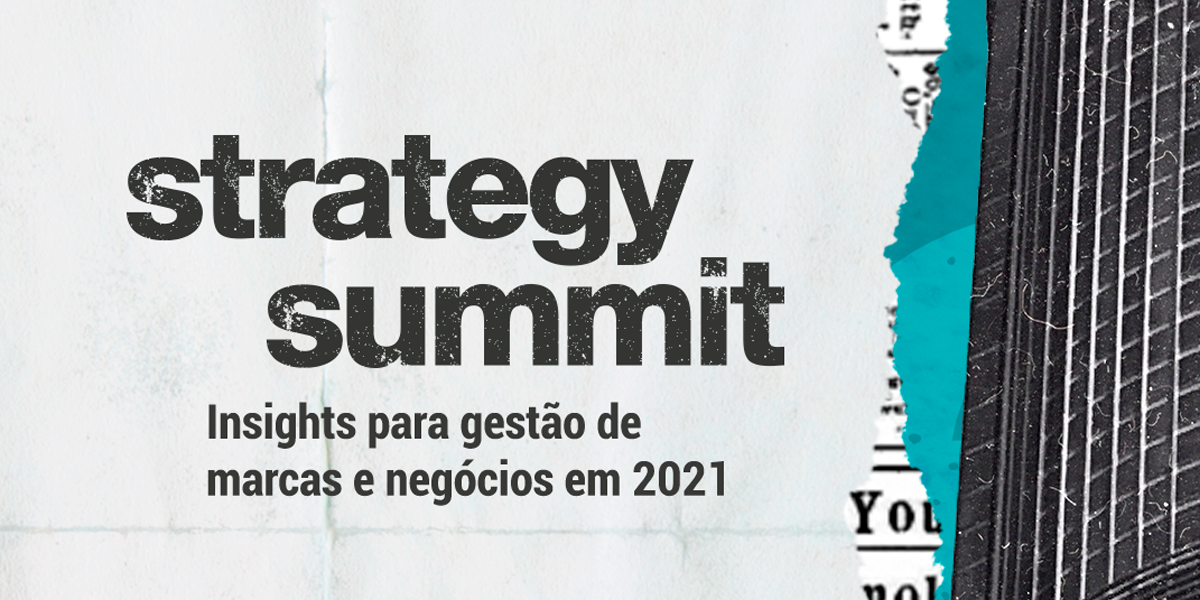 Strategy Summit, o principal evento para gestores de marcas e negócios, reunirá marcas como WARC, Natura, Burger King e Magalu