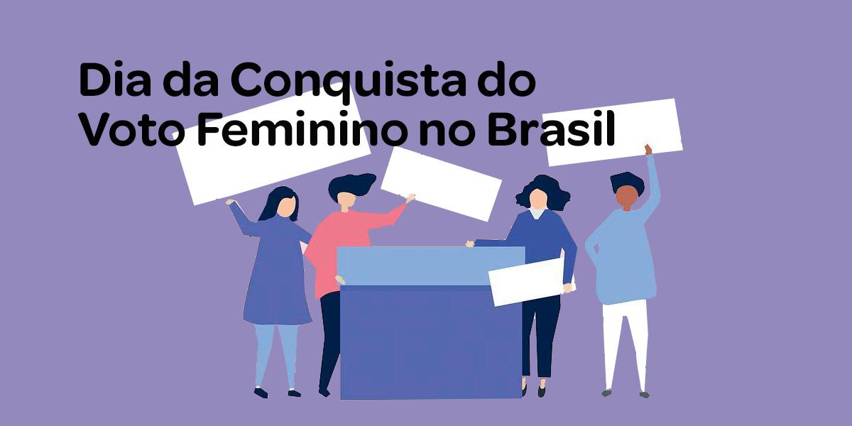 A história do voto feminino no Brasil