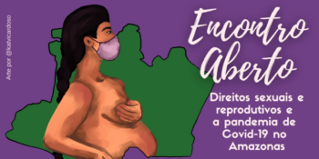 "Gesecs promove ""Encontro Aberto"" sobre direitos sexuais e reprodutivo"