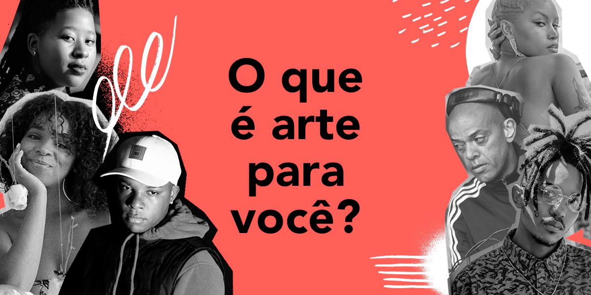 """Mercadizar e Orocreators lançam o 5º episódio da websérie """"o que é arte para você?"""", com a participação de KL Jay, Hanifah, Nic Dias, Karen Francis, Emmy Jota e Dacota"""