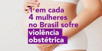 Violência obstétricae ao direito das mulheres